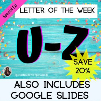 Letter U-Z Bundle Unit for Special Education