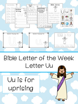 Letter U is for uprising. Bible Letter of the Week.