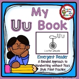 Letter Uu Emergent Reader with letter recognition and writing HWT Style