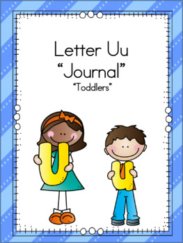 Letter Uu Journal for Toddlers