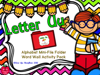 Letter Uu Mini-File Folder Word Wall Activity Pack