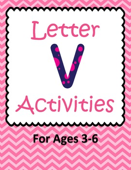 Letter V Activities- 46 Pages! {Common Core}