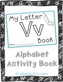 Letter V: Alphabet Activity Book