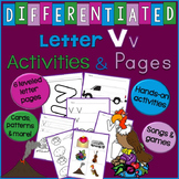 Letter V Unit - Differentiated Letter Writing Pages & Activities