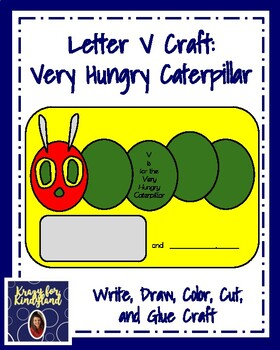 Very Hungry Caterpillar Craft: Letter V (Insect, Bug, Butterfly, Spring)
