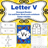 Letter V activities (emergent readers, word work worksheets, centers)