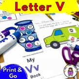 Letter V- Print and Go Letter of the Week lessons