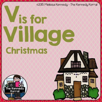 Christmas - Letter V is for Village