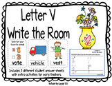 Letter V Write the Room- Includes 3 levels of answer sheets