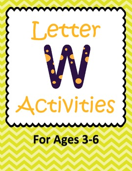 Letter W Activities- 46 Pages! {Common Core}
