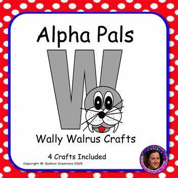Letter W Alphabet Craft: Wally Walrus Alpha Pal
