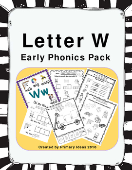 Letter W: Early Phonics Pack