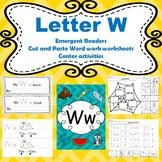 Letter W activities (emergent reades, word work worksheets