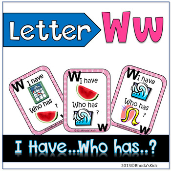 "Letter W  ""I have... Who has?"""