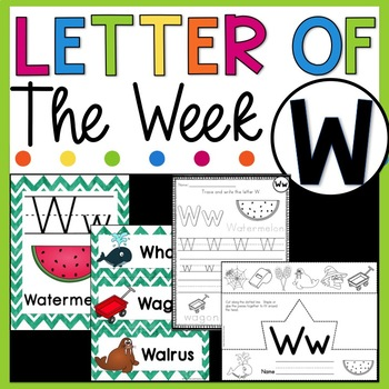 Letter W - Letter of the Week W - Letter of the Day W