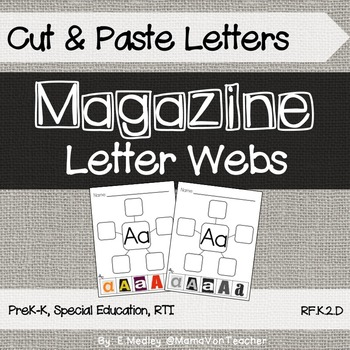 Letter Webs: Magazine Letter Cut & Paste Worksheets {Commo