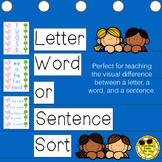 Letter, Word, or Sentence Sort, Kindergarten, Concept of Print