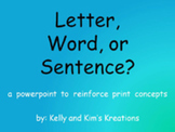 Letter, Word, or Sentence PowerPoint (Concepts of Print)