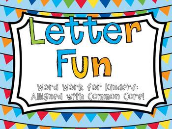 Letter Work! Letter Reconition Activities for Early Learners