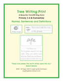 Tree Writing: Names, Sentences, Definitions