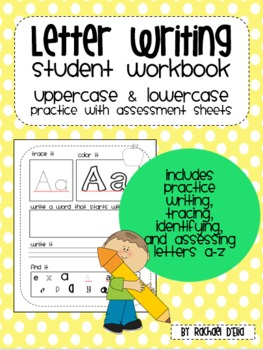 Letter Writing Book {Practice Book & Assessment Sheets for