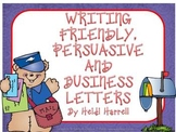 Letter Writing - Friendly, Persuasive and Business Letter Writing Unit
