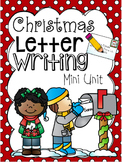Letter Writing Mini Unit (Christmas Themed)
