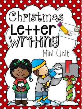 Letter Writing Mini Unit (Christmas Themed)