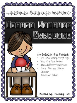Letter Writing Package with Assessment and Rubric