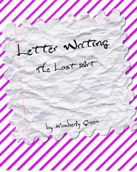 Letter Writing - The Lost Art - Creative Unit