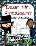 Letter Writing Unit: Dear Mr. President