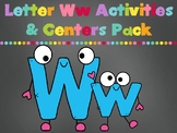 Letter Ww Activities Pack (CCSS)