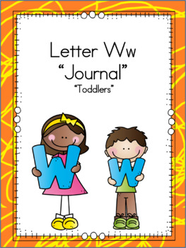Letter Ww Journals for Toddlers
