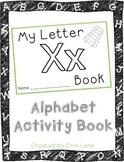 Letter X: Alphabet Activity Book