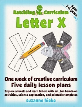 Letter X Bundle: 1 Week Of Complete Curriculum Lessons