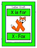 Letter X Craftivity - X - Fox - Zoo Phonics Inspired - Col