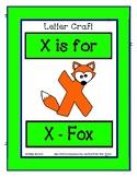 Letter X Craftivity - X - Fox - Zoo Phonics Inspired - Col