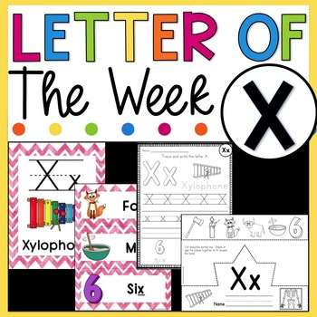 Letter X - Letter of the Week X - Letter of the Day X