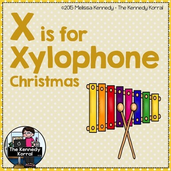 Christmas - Letter X is for Xylophone