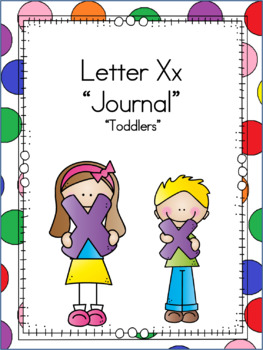 Letter Xx Journal for Toddlers