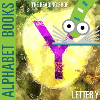 Letter Y Alphabet Book - Helps Students Learn Letters and Sounds - ABC Book