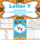 Letter Y activities (emergent readers, word work worksheets, centers)