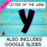 Letter of the Week Letter Y Unit for Special Education