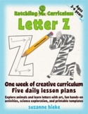 Letter Z: One Week of Creative Curriculum Activities, Math, Science, and Phonics