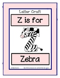Letter Z Craftivity - Zebra - Zoo Phonics Inspired - Color & BW Versions