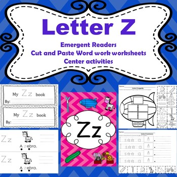 Letter Z activities (emergent readers, word work worksheets, centers)