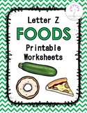 Letter Z Foods Printable Worksheets