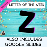 Letter of the Week Letter Z Unit for Special Education