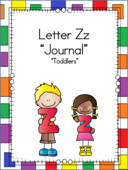Letter Zz Journal for Toddlers