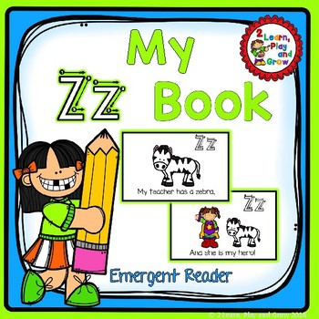 Letter Zz  Book - Emergent Reader - HWT Practice - Letter Recognition and Rhyme
